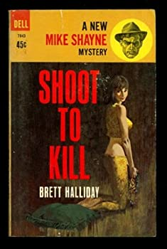 Shoot to Kill 0708972322 Book Cover