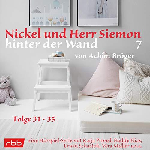 Nickel und Herr Siemon hinter der Wand 7 cover art