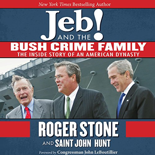 Jeb! and the Bush Crime Family audiobook cover art
