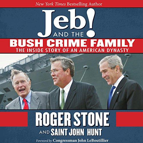 Jeb! and the Bush Crime Family cover art
