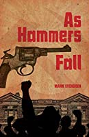 As Hammers Fall