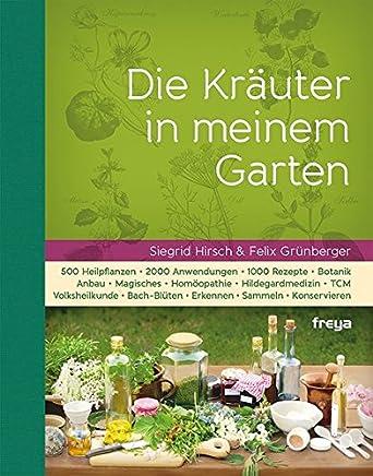 Die Kräuter in eine GartenSiegrid Hirsch