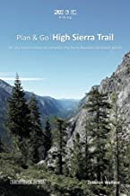 Plan & Go | High Sierra Trail: All you need to know to complete the Sierra Nevada's best kept secret (Plan & Go Hiking)