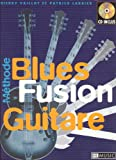 Blues Fusion Guitare (méthode) + 1 CD