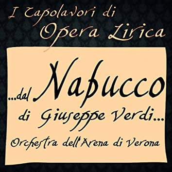 Verdi: Nabucco (I Capolavori di Opera Lirica)