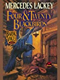 Four And Twenty Blackbirds - Mercedes Lackey