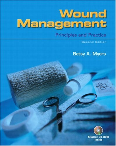 Wound Management: Principles and Practice (2nd Edition)