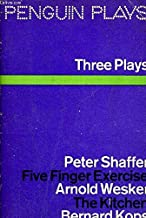 Five Finger Exercise. Peter Shaffer. The Kitchen. Arnold Wesker. The Hamlet Of Stepney Green. Bernard Kops