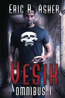 The Vesik Series: Omnibus Edition