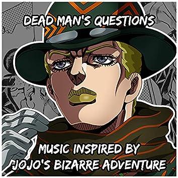 Dead Man's Questions