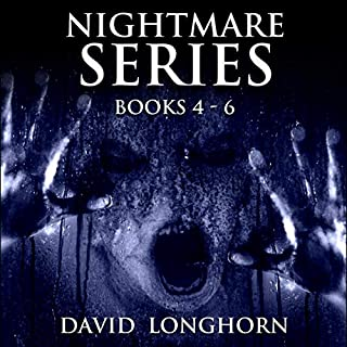 Nightmare Series, Books 4 to 6: Supernatural Suspense with Scary & Horrifying Monsters     Nightmare Series Box Set, Book 2              By:                                                                                                                                 David Longhorn,                                                                                        Scare Street                               Narrated by:                                                                                                                                 Thom Bowers                      Length: 20 hrs and 29 mins     Not rated yet     Overall 0.0