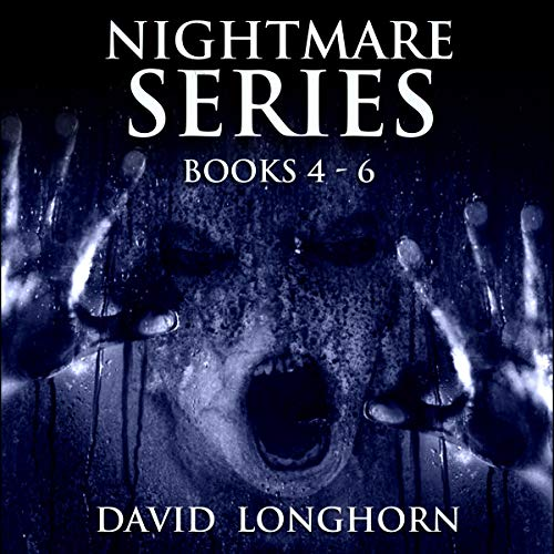Nightmare Series, Books 4 to 6: Supernatural Suspense with Scary & Horrifying Monsters audiobook cover art