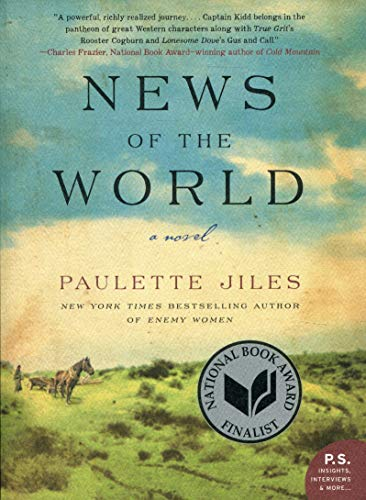Compare Textbook Prices for News of the World Reprint Edition ISBN 9780062409218 by Jiles, Paulette