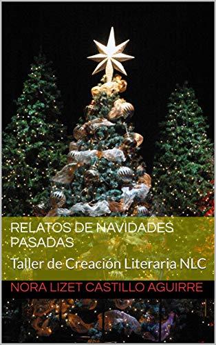 Relatos de Navidades Pasadas: Taller de Creación Literaria NLC