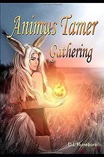 Animus Tamer: Gathering