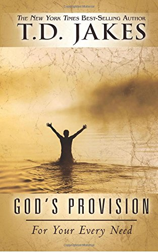 God's Provision For Your Every Need