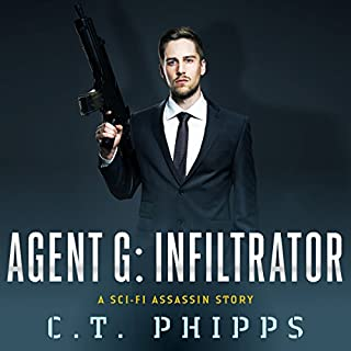 Agent G     Infiltrator              By:                                                                                                                                 C. T. Phipps                               Narrated by:                                                                                                                                 Jeffrey Kafer                      Length: 6 hrs and 6 mins     190 ratings     Overall 4.2