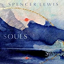 Souls by Spencer Lewis