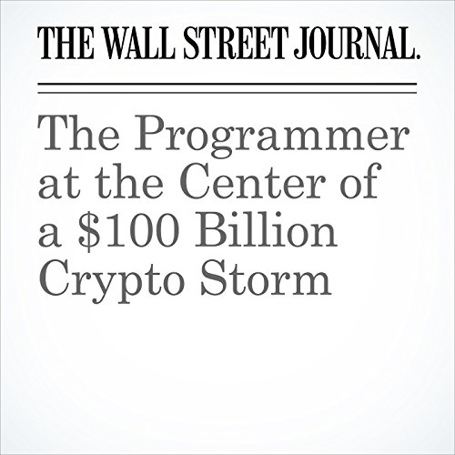The Programmer at the Center of a $100 Billion Crypto Storm audiobook cover art