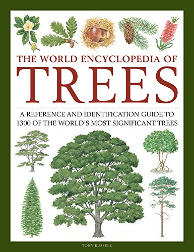 Compare Textbook Prices for The World Encyclopedia of Trees: A Reference and Identification Guide to 1300 of the World's Most Significant Trees  ISBN 9780754834755 by Russell, Tony,Cutler, Catherine,Walters, Martin