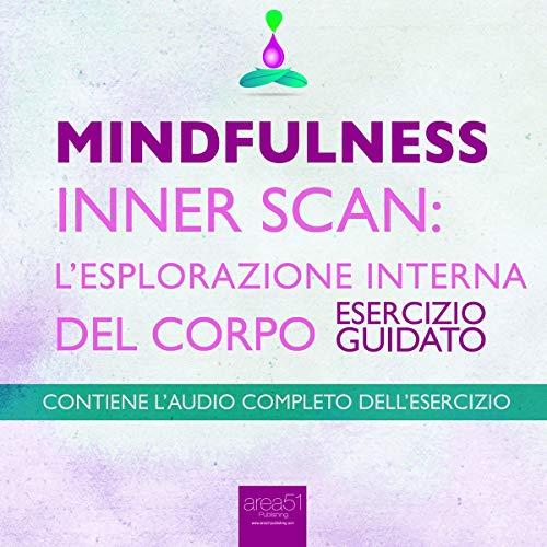 Mindfulness - Inner Scan: l'esplorazione interna del corpo copertina