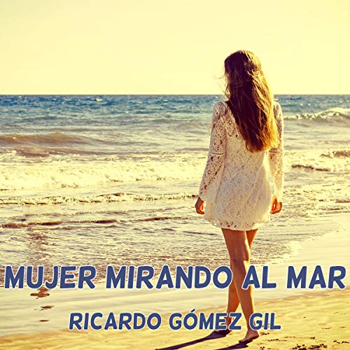 Mujer mirando al mar [Woman Looking at the Sea] copertina