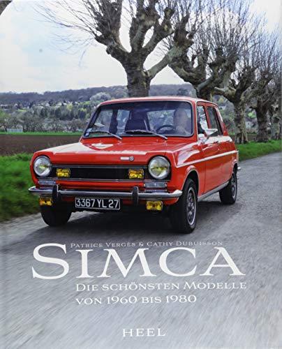 Simca: Die schönsten Modelle von 1960 bis 1980