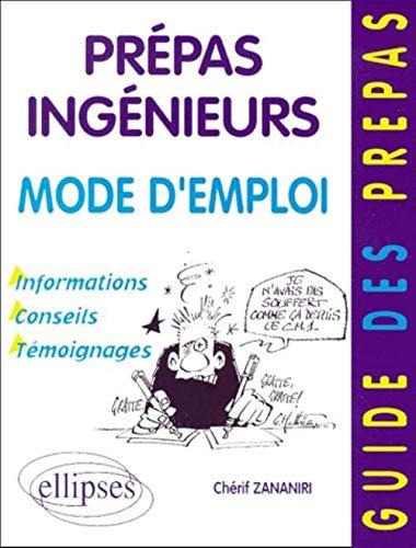 Prepas Ingenieurs Mode Demploi Informations Conseils Temoignages