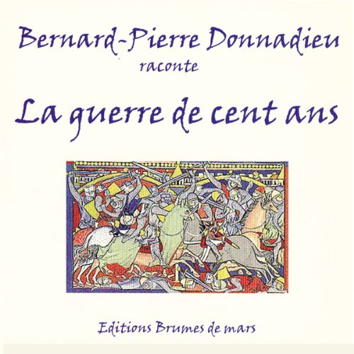 La guerre de cent ans audiobook cover art