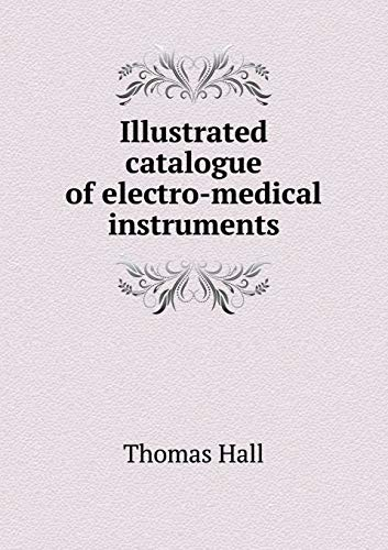 Illustrated catalogue of electro-medical instruments