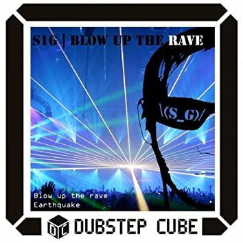 Blow Up The Rave
