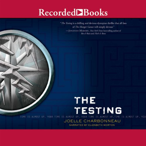 The Testing: The Testing, Book 1