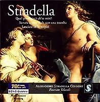 Alessandro Stradella: Qual prodigio e chIo miri?, Lasciate chIo respiri & Sonata a otto viole con una tromba by Luca Primo Marzana