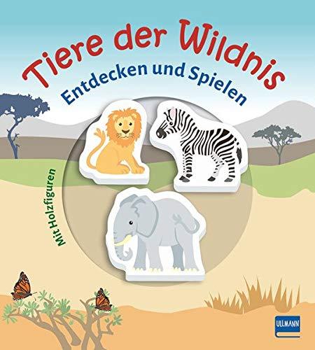 Tiere der Wildnis (Pappbilderbuch + 3 Holzfiguren): Entdecken und Spielen mit drei Holzfiguren