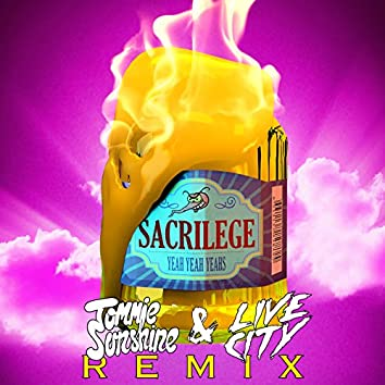Sacrilege (Tommie Sunshine & Live City Remix)