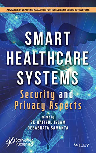 [画像:Smart Healthcare System: Security and Privacy Aspects (Advances in Learning Analytics for Intelligent Cloud–IoT Systems)]