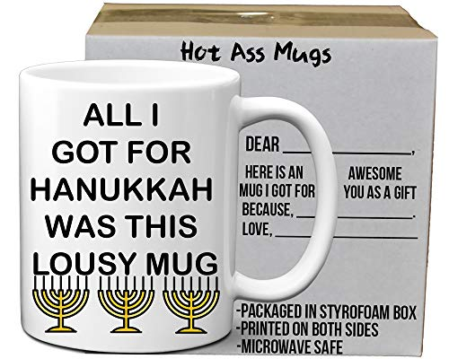 All I Got For Hanukkah Was This Lousy Mug Funny 11 Ounce White Coffee Mug | Hilarious Santa Clause Christmas Mug | Great Jewish Holiday Mug Gift for Mom, Dad, Sister, Brother, Aunt Uncle for Chanukah