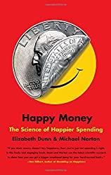 the ripening, notes, quotes, Happy Money, Elizabeth Dunn, Michael Norton