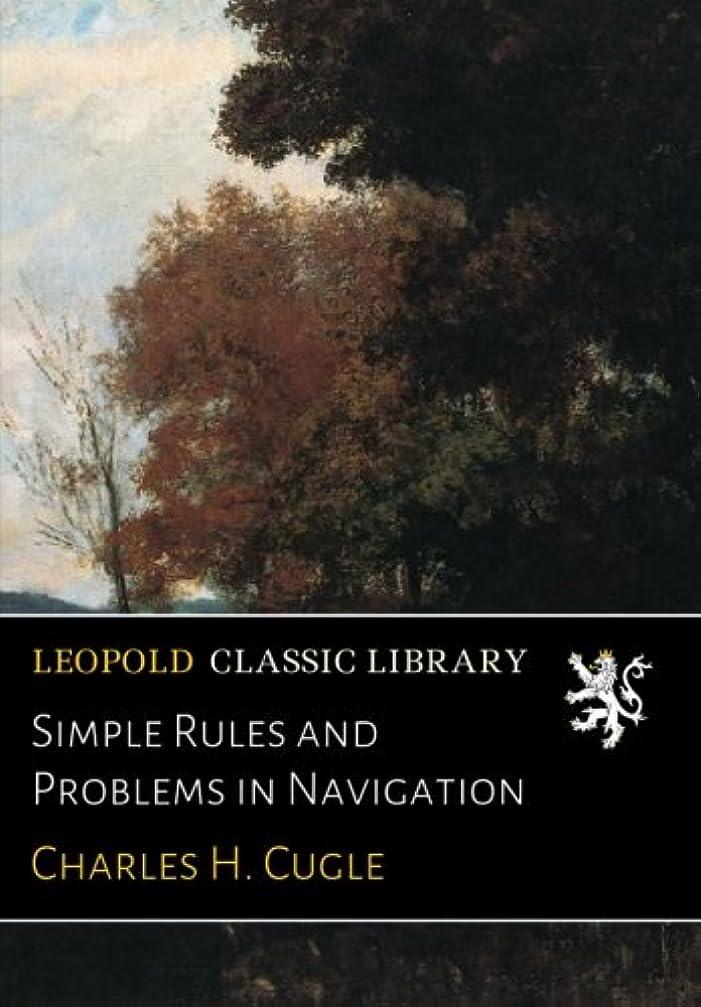 応援するクスクス強いますSimple Rules and Problems in Navigation