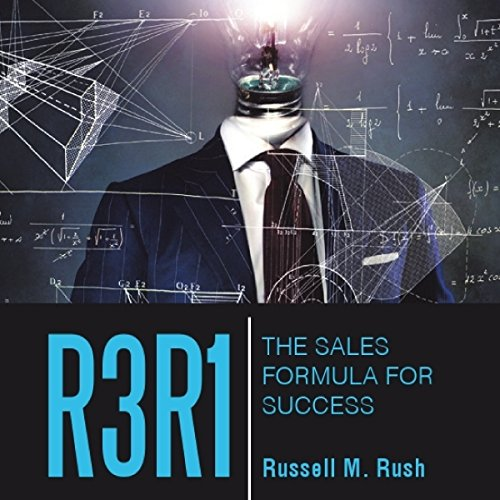 R3R1     The Sales Formula for Success              By:                                                                                                                                 Russell M. Rush                               Narrated by:                                                                                                                                 Donny Baarns                      Length: 3 hrs and 4 mins     Not rated yet     Overall 0.0