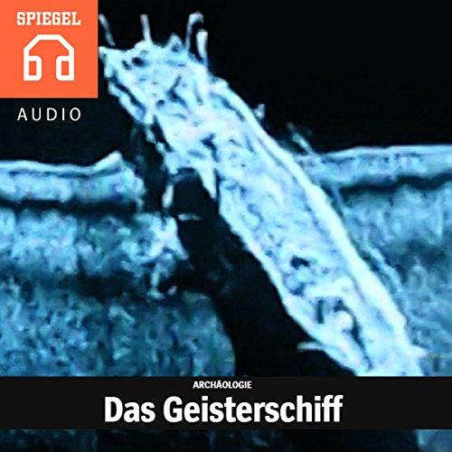 Archäologie - Das Geisterschiff Titelbild