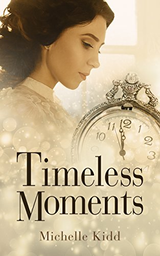 Timeless Moments by Michelle Kidd ebook deal