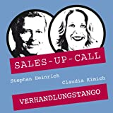 Verhandlungs-Tango: Sales-up-Call