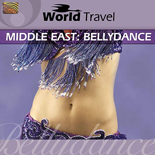 World Travel: Middle East - Bellydance