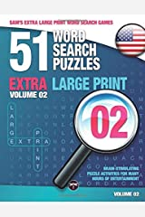Sam's Extra Large-Print Word Search Games, 51 Word Search Puzzles, Volume 2: Brain-stimulating puzzle activities for many hours of entertainment: ... activities for many hours of entertainment Paperback