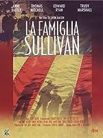 La Famiglia Sullivan [Italian Edition]