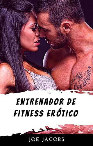 Entrenador de fitness erótico de Joe Jacobs