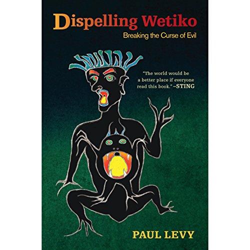 Dispelling Wetiko audiobook cover art
