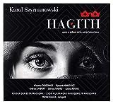 Polska Orkiestra Radiowa & ChĂlr Filharmonii Narodowej i SoliĹci: HAGITH - Karol Szymanowski opera w 1 akcie, live [CD]