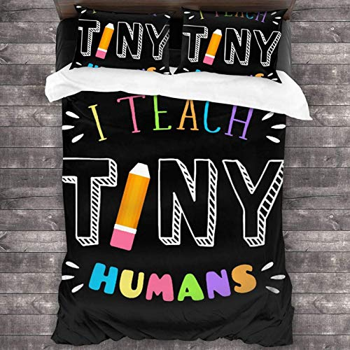 I Teach Tiny Humans Teacher Kindergarten Juego de cama de 3 piezas de poliéster súper suave de 86 x 70 pulgadas